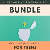 Healthy Mind Series for Teens BUNDLE