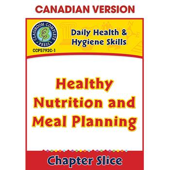 Daily Health & Hygiene Skills: Healthy Nutrition & Meal Planning Gr. 6-12 CDN