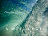 Healthy Oceans: Webquest with Worksheet