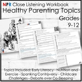 Healthy Parenting Topics in the News (Close Listening Lessons)