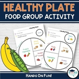 My Healthy Plate: Food Group Cut & Paste
