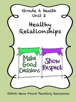 Healthy Relationships - Grade 6 Health, Unit 2