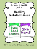 Healthy Relationships - Grade 6 Health, Unit 2