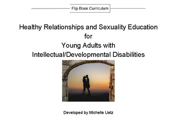 Healthy Relationships and Sexuality Education for Young Adults with IDD