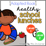 Food Pyramid Adapted Book [Level 1 and Level 2] | Healthy