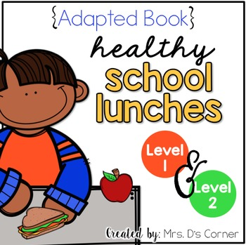 Food Pyramid Adapted Book ( Level 1 and Level 2 ) Healthy Foods
