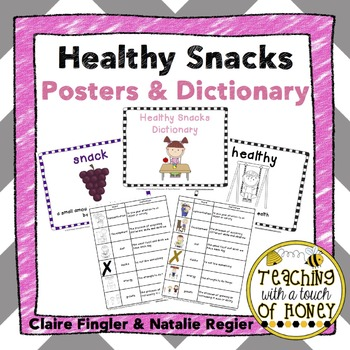 Healthy Foods: Snack Vocabulary Posters and Dictionary