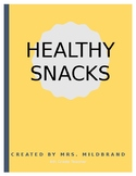 Healthy Snacks in the Classroom