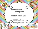 Healthy Stress Management