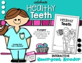 Healthy Teeth {Habits} Emergent Reader For Kindergarten & First Grade