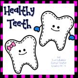 Healthy Teeth Hands-On Science