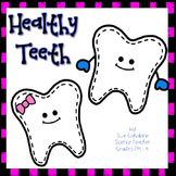Healthy Teeth Hands-On Science