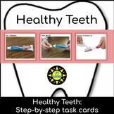 Healthy Teeth - Steps for brushing teeth (step-by-step seq
