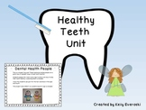 Healthy Teeth Unit - Featuring a Craftivity: Dental Health