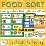 Healthy Unhealthy Food and Drink Picture Sort Activity