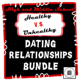 Healthy V.S. Unhealthy Dating Relationships Bundle
