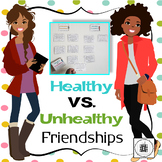 Health VS. Unhealthy Friendship Activities & Scenario Cards