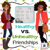 Health VS. Unhealthy Friendship Activities & Scenario Cards