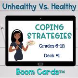 Healthy Vs. Unhealthy Coping Skills Digital Resource #1 -