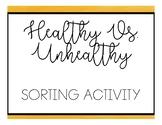Healthy Vs. Unhealthy Food Sort - Healthy Living