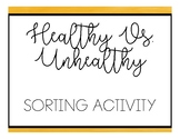 Healthy Vs. Unhealthy Food Sort - Healthy Living
