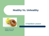 Healthy Vs. Unhealthy Foods PowerPoint