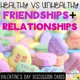 Healthy Vs. Unhealthy Friendships and Relationships Discussion Cards Bundle
