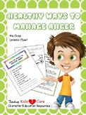 Healthy Ways to Manage Anger - No Prep Lesson Plan