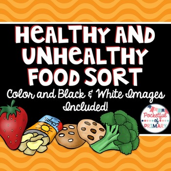 Healthy And Unhealthy Food Sort By Pocketful Of Primary Tpt