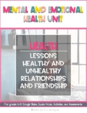 Healthy and Unhealthy Relationships/Friendships: Mental and Emotional Health