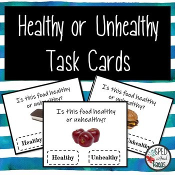 Healthy and Unhealthy Task Cards