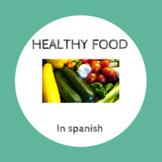 Healthy food in Spanish / comida saludable