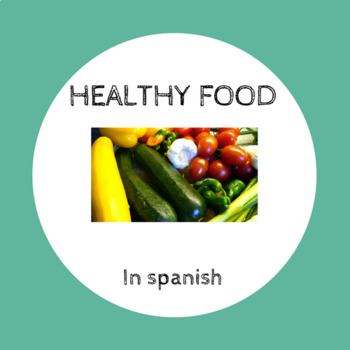 Healthy food in Spanish / comida saludable