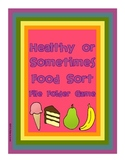 Healthy or Sometimes Food File Folder Game