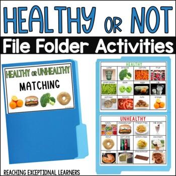 Healthy or Unhealthy- File Folder Activity- Special Education