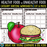 Healthy vs Unhealthy Food   Category Sort   Cut and Paste Worksheets