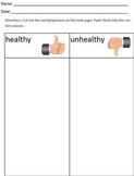 Healthy vs. Unhealthy cut and paste categorize/sort worksh