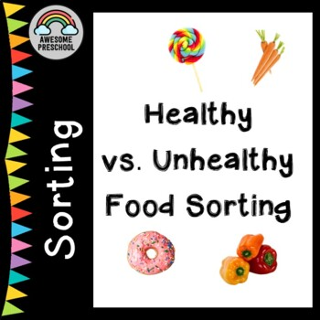 Healthy Vs Unhealthy Food Sorting Activity By Awesome Preschool