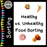 Healthy vs. Unhealthy food sorting activity