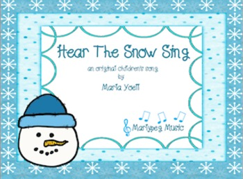 Hear The Snow Sing/Winter Song/ChoralMusic / Classroom Music