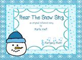 Hear The Snow Sing/Winter Song/ChoralMusic / Classroom Music
