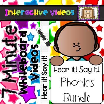 Hear it! Say it! 7 Minute Whiteboard Videos Phonics Bundle