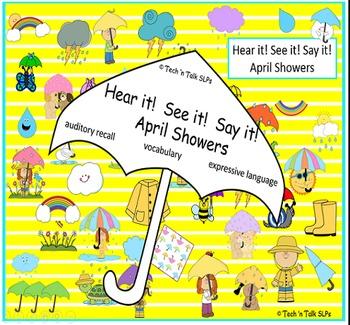 Hear it!   See it!   Say It!   April Showers