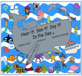 Hear it!   See it!   Say It!   In the Sea