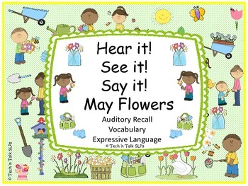 Hear it!   See it!   Say It!   May Flowers