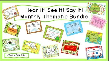 Hear it!   See it!   Say It!   Monthly/Thematic Bundle