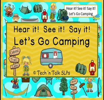 Hear it! See it! Say it! Let's Go Camping