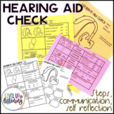 Hearing Aid Check and Self Advocacy for Deaf & Hard of Hearing Students