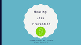 Hearing Loss Prevention (Powerpoint)