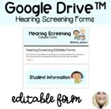 Hearing Screening Google Forms™ (Google Drive™)